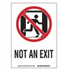 Brady 81882 Not An Exit Sign, 10 x 7In, R and BK/WHT