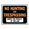 Hy-Ko Products 3011 9X12 No Hunt/Tresp Sign, Pack of 10