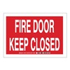 Brady 84752 Fire Door Sign, 10 x 14In, WHT/R, ENG, Text