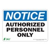 Zing 1130S Sign, Notice Authorized Personnel, 7x10