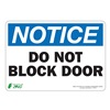Zing 1131S Sign, Notice Do Not Block Door, 7x10