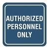 Intersign 62196-1 BLACK Admittance Sign, 5-1/2 x 5-1/2In, WHT/BK