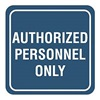 Intersign 62196-18 TAN Admittance Sign, 5-1/2 x 5-1/2In, WHT/Tan