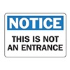 Accuform Signs MADM861VS Notice This Is Not An Entrance Sign, ENG