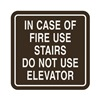 Intersign 62189-17 DARK BROWN In Case Of Fire Sign, 5-1/2 x 5-1/2In, ENG
