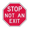 Lyle ST-026-6HA Not An Exit Sign, 6 x 6In, WHT/R, AL, ENG