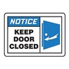 Accuform MABR812VP Notice Sign, 10 x 14In, BL and BK/WHT, ENG
