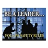 Accuform Signs PST113 Poster, Be A Leader, 18 x 24 In.