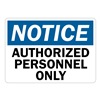 Lyle U1-1024-RA_14X10 Notice Sign, 14x10 In., English