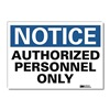 Lyle U1-1024-RD_14X10 Notice Sign, 14x10 In., English