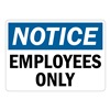 Lyle U1-1040-RD_14X10 Notice Sign, 14x10 In., English