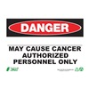 Zing 2675S Danger Sign, May Cause Cancer, 10inHx14inW