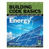 Icc 9.78113E+12 Ref Book, Building Code Basics: Energy