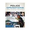 Cengage Learning 9.78129E+12 Ref Book, Police Ops: Theory and Practice