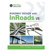 Delmar Learning 9.78113E+12 Ref Book, Roadway Design With InRoads