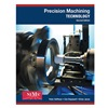 Delmar Learning 9.78129E+12 Ref Bk, Precision Machining Tech,  Student