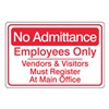 United Visual Products UVOS1039 Admittance Sign, 6 x 9In, R/WHT, ACRYL, ENG