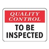 Electromark S1303-V7 Quality Control Sign, 7 x 10In, Self-ADH