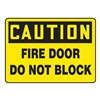 Accuform MEXT602VS Fire Door Sign, 7 x 10In, BK/YEL, ENG, Text
