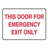 Accuform MEXT553VA Fire Door Sign, 7 x 10In, R/WHT, AL, ENG