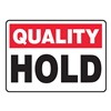 Accuform MQTL901VP Quality Control Sign, 10 x 14In, PLSTC, ENG