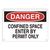 Approved Vendor 15H989 Sign, 10X14, DangerConfined Space Enter, P.