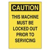 Approved Vendor 15J021 Sign, 5x3.5, This MachineMust Be Locked, S.