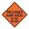 Usa-Sign 669-C/36-EMO-BA 36in PRESC BURN AHEAD DO NOT REPORT Mesh