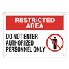 Approved Vendor 15J035 Sign, 10x14, Do Not Enter Authorized, P.