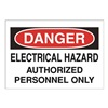 Approved Vendor 15H995 Sign, 7X10, ElectricalHazard Authorized, S.