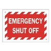 Approved Vendor 15J032 Sign, 7X10, , Emergency Shut Off, S.