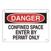 Approved Vendor 15H985 Sign, 7X10, Danger Confined SpaceEnter, A.