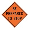 Usa-Sign 669-C/48-RVFO-BP Traffic Sign, Be Prepared to Stop, 48 In.