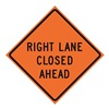 Usa-Sign 669-C/48-SBFO-RL 48in RIGHT LANE CLOSED AHEAD SuperBrite