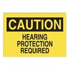 Approved Vendor 15J019 Sign, 7X10, Hearing Protection Required, S.