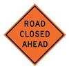 Usa-Sign 669-C/48-NRVFO-RC 48in ROAD CLOSED AHEAD Vinyl