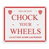 Approved Vendor 4W945 Chock Sign, English and Spanish