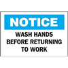 Brady 88476 Notice Sign, 10 x 14In, BL and BK/WHT, ENG