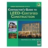 Approved Vendor 9781111036676 Contractors Guide to LEED Cert Constr