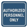 Intersign 62196-6 NAVY BLUE Admittance Sign, 5-1/2 x 5-1/2In, PLSTC