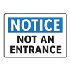 Electromark S199-FA Notice Not An Entrance Sign, 7 x 10In, ENG