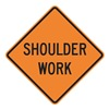 Lyle W21-5-30HA Road Sign, Shoulder Work, 30 x 30In