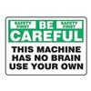Accuform Signs MEQM910VP Caution Sign, 7 x 10In, GRN and BK/WHT, ENG