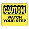 Glaro S18-Y-13 BARRIER POST SIGN CAUTION WATCH YOUR