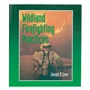 Cengage Learning 9780766801479 BOOK WILDLAND FIREFIGHTING PRACTICES