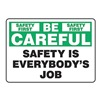 Accuform Signs MGNF981VS Caution Sign, 10 x 14In, BK and GRN/WHT