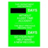 Brady 49116 Safety Record Signs, 28 x 20In, STL, ENG