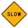 Brady 80099 Traffic Sign, 24 x 24In, BK/YEL, Slow, Text