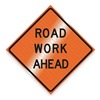 Dicke RUR48MAR-200RWAB Work Ahead Sign, 48 x 48In, BK/ORN, Text