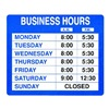 Cosco 98023 Business Hours Sign, 10x14In, BL/WHT, Vinyl